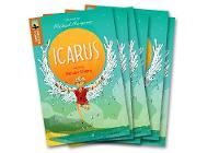 Oxford Reading Tree TreeTops Greatest Stories: Oxford Level 8: Icarus Pack 6 - Oxford Reading Tree TreeTops Greatest Stories