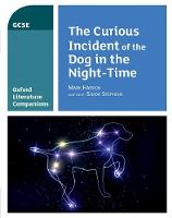 Oxford Literature Companions: The Curious Incident of the Dog in the Night-time - Oxford Literature Companions (Paperback)