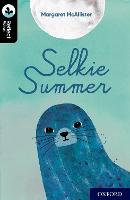 Oxford Reading Tree TreeTops Reflect: Oxford Level 20: Selkie Summer - Oxford Reading Tree TreeTops Reflect (Paperback)