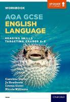 AQA GCSE English Language: Reading Skills Workbook - Targeting Grades 6-9 - AQA GCSE English Language (Paperback)