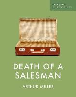 Oxford Playscripts: Death of a Salesman - Oxford playscripts (Paperback)