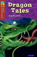 Oxford Reading Tree TreeTops Myths and Legends: Level 15: Dragon Tales - Oxford Reading Tree TreeTops Myths and Legends (Paperback)