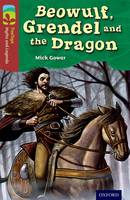 Oxford Reading Tree TreeTops Myths and Legends: Level 15: Beowulf, Grendel And The Dragon - Oxford Reading Tree TreeTops Myths and Legends (Paperback)
