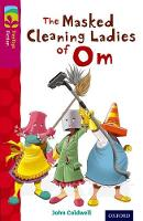 Oxford Reading Tree TreeTops Fiction: Level 10: The Masked Cleaning Ladies of Om - Oxford Reading Tree TreeTops Fiction (Paperback)