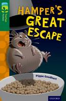 Oxford Reading Tree TreeTops Fiction: Level 12: Hamper's Great Escape - Oxford Reading Tree TreeTops Fiction (Paperback)