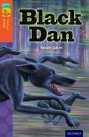 Oxford Reading Tree TreeTops Fiction: Level 13 More Pack A: Black Dan