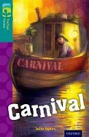 Oxford Reading Tree TreeTops Fiction: Level 16: Carnival - Oxford Reading Tree TreeTops Fiction (Paperback)