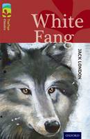 Oxford Reading Tree TreeTops Classics: Level 15: White Fang - Oxford Reading Tree TreeTops Classics (Paperback)