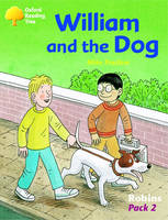 Oxford Reading Tree: Levels 6-10: Robins: William and the Dog (Pack 2) (Paperback)