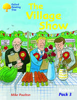 Oxford Reading Tree: Robins Pack 3: the Village Show (Paperback)