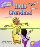 Oxford Reading Tree: Level 1+: Snapdragons: Hello Grandma! - Oxford Reading Tree (Paperback)