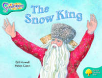 Oxford Reading Tree: Level 9: Snapdragons: The Snow King - Oxford Reading Tree (Paperback)