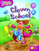 Oxford Reading Tree: Level 10: Snapdragons: Clown School - Oxford Reading Tree (Paperback)