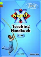 Project X: Year 3/P4: Teaching Handbook (Paperback)