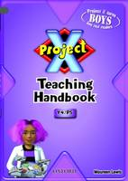 Project X: Year 4/P5: Teaching Handbook (Paperback)