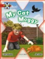 Project X: Pets: My Cat Moggy (Paperback)