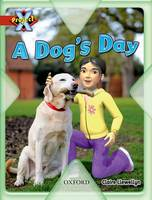 Project X: Pets: a Dog's Day (Paperback)