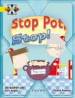 Project X: Food: Stop Pot, Stop! (Paperback)
