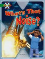 Project X: Noise: What's That Noise? (Paperback)