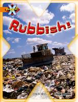 Project X: What a Waste: Rubbish! (Paperback)