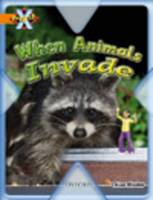 Project X: Invasion: When Animals Invade (Paperback)