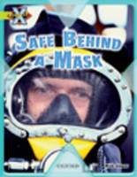 Project X: Masks and Disguises: Safe Behind a Mask (Paperback)