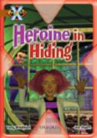 Project X: Heroes and Villains: Heroine in Hiding (Paperback)