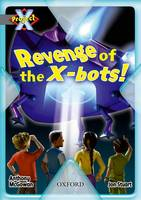 Project X: Great Escapes: Revenge of the X-bots! (Paperback)