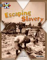 Project X: Great Escapes: Escaping Slavery (Paperback)