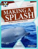 Project X: in the News: Making a Splash (Paperback)
