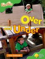 Oxford Reading Tree: Level 2: Fireflies: Over and Under - Oxford Reading Tree (Paperback)