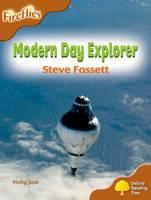 Oxford Reading Tree: Level 8: Fireflies: Modern Day Explorer: Steve Fossett - Oxford Reading Tree (Paperback)