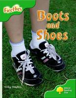 Oxford Reading Tree: Level 2: More Fireflies A: Boots and Shoes - Oxford Reading Tree (Paperback)