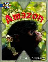 Project X: Y5 Blue Band: Endangered Cluster: The Amazon (Paperback)
