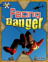 Project X: Y5 Blue Band: Endangered Cluster: Facing Danger (Paperback)