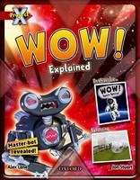 Project X: Y6 Red Band: Unexplained Cluster: Wow! Explained (Paperback)