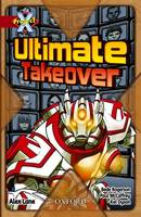 Project X: Y6 Red Band: Unexplained Cluster: Ultimate Takeover (Paperback)