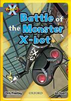 Project X: Grey: Behind the Scenes: Battle of the Monster X-Bot (Paperback)