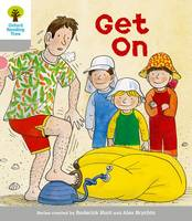 Oxford Reading Tree: Level 1: More First Words: Get On - Oxford Reading Tree (Paperback)