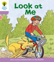 Oxford Reading Tree: Level 1+: First Sentences: Look At Me - Oxford Reading Tree (Paperback)