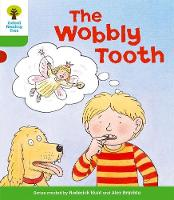 Oxford Reading Tree: Level 2: More Stories B: The Wobbly Tooth - Oxford Reading Tree (Paperback)