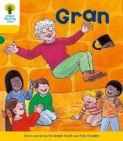 Oxford Reading Tree: Level 5: Stories: Gran - Oxford Reading Tree (Paperback)