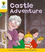 Oxford Reading Tree: Level 5: Stories: Castle Adventure - Oxford Reading Tree (Paperback)