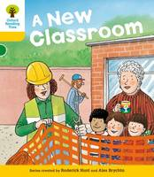 Oxford Reading Tree: Level 5: More Stories B: A New Classroom - Oxford Reading Tree (Paperback)