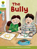Oxford Reading Tree: Level 7: More Stories A: The Bully - Oxford Reading Tree (Paperback)