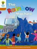 Oxford Reading Tree: Level 8: Stories: The Rainbow Machine - Oxford Reading Tree (Paperback)