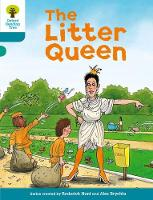 Oxford Reading Tree: Level 9: Stories: The Litter Queen - Oxford Reading Tree (Paperback)