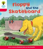 Oxford Reading Tree: Level 4: Decode and Develop Floppy and the Skateboard - Oxford Reading Tree (Paperback)