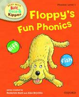 Oxford Reading Tree Read With Biff, Chip, and Kipper: Phonics: Level 1: Floppy's Fun Phonics - Oxford Reading Tree Read With Biff, Chip, and Kipper: Phonics (Hardback)