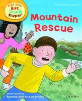 Oxford Reading Tree Read With Biff, Chip, and Kipper: First Stories: Level 6: Mountain Rescue - Oxford Reading Tree Read With Biff, Chip, and Kipper: First Stories (Hardback)